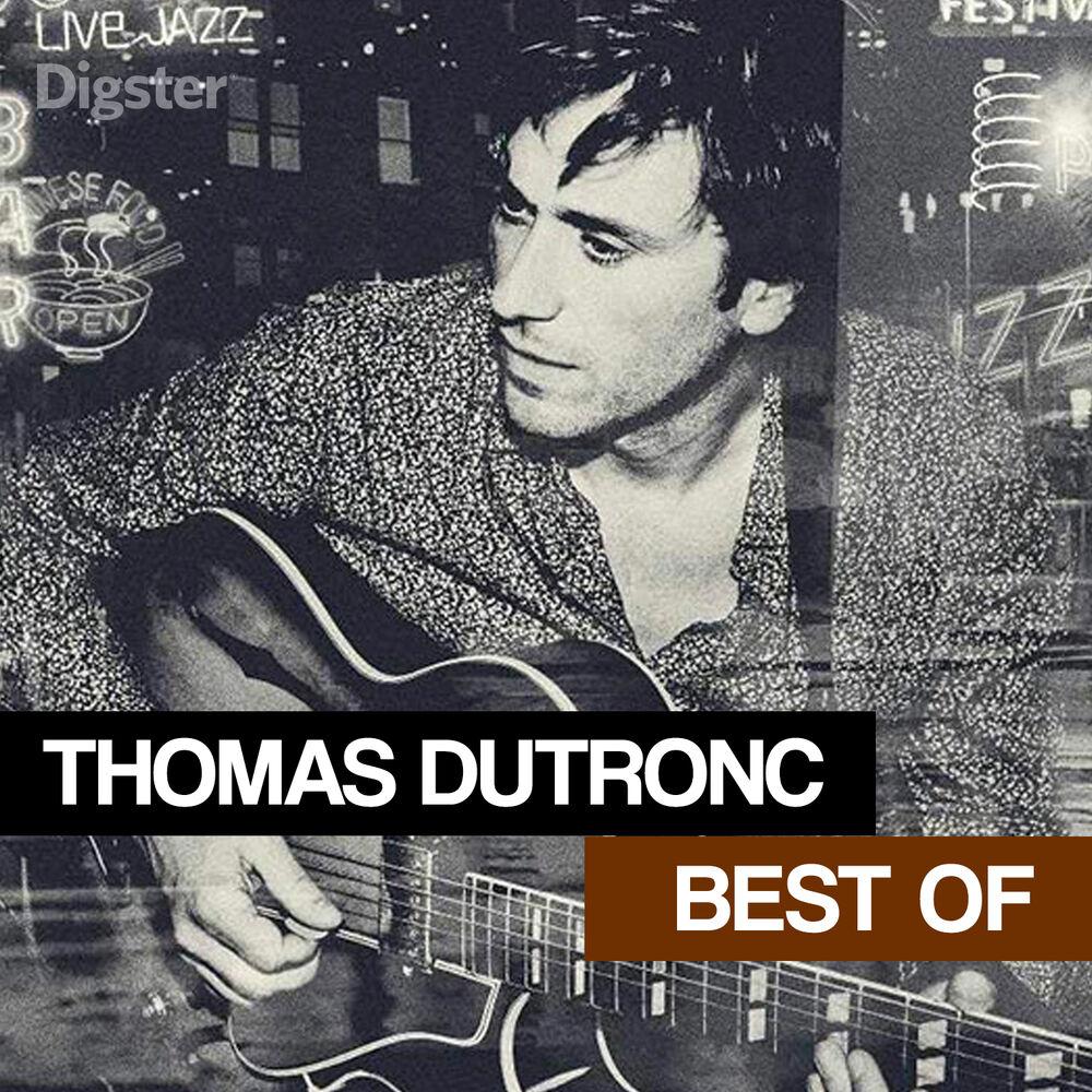 Thomas Dutronc Best Of