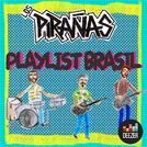 Los Pirañas - Favoritas Brasileras