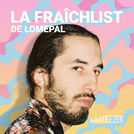 La Fraîchlist de Lomepal