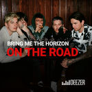 Bring Me the Horizon: On The Road