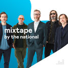 Mixtape by The National