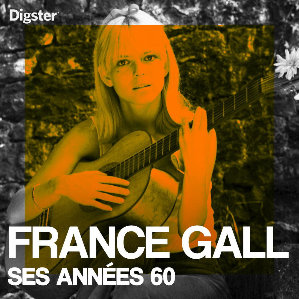 France Gall - Ses années 60