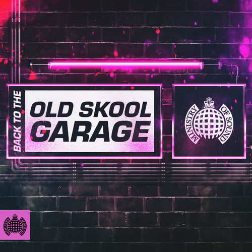 Download Back To The Old Skool Garage | Ministry of Sound (March 2021) mp3