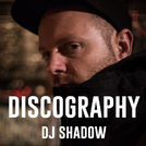 DJ Shadow Discography