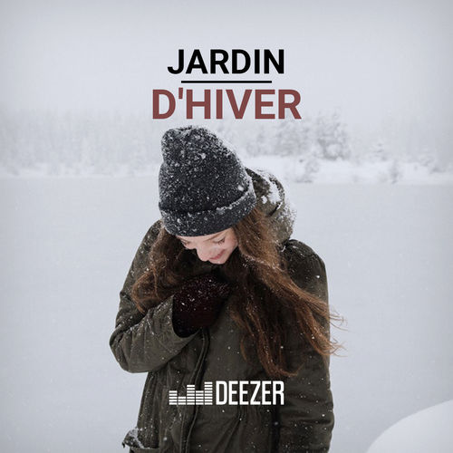 playlist jardin d 39 hiver couter sur deezer musique en streaming. Black Bedroom Furniture Sets. Home Design Ideas