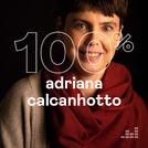 100% Adriana Calcanhotto