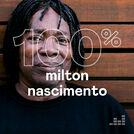 100% Milton Nascimento