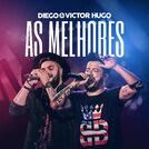 Diego & Victor Hugo - As Melhores