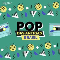 Pop Brasil das Antigas 2019 CD Completo