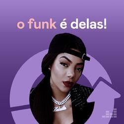 Vários Artistas – O Funk É Delas! CD Completo