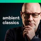 Ambient Classics