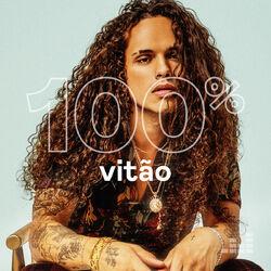 100% Vitão 2020 CD Completo