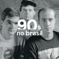 Anos 90 no Brasil CD Completo