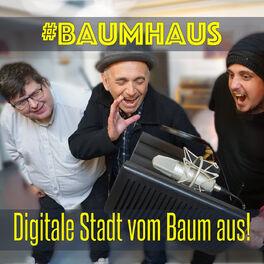 Show cover of #Baumhaus - Digitale Stadt vom Baum aus!