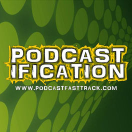 Show cover of Podcastification