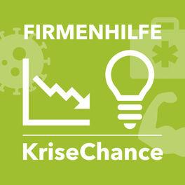 Show cover of FIRMENHILFE KriseChance – Der Podcast für Selbstständige und kleine Unternehmen