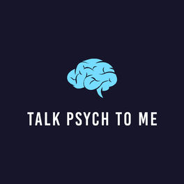 Show cover of Talk Psych to Me