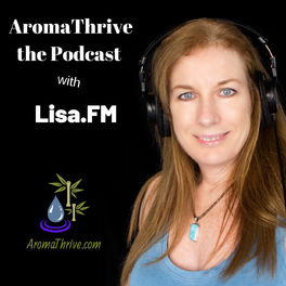 Show cover of AromaThrive with Lisa