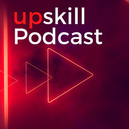 Show cover of upskill Podcast