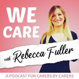 Show cover of We Care with Rebecca Fuller