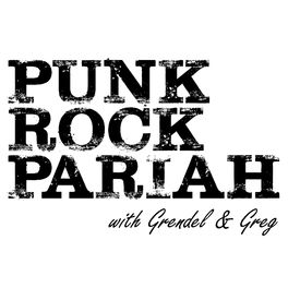 Show cover of Punk Rock Pariah with Grendel & Greg
