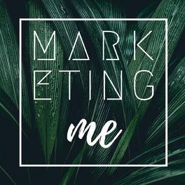 Show cover of Marketing Me - Artgerechtes Verhalten für bewusste UnternehmerInnen