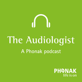 Show cover of The Audiologist - A Phonak podcast