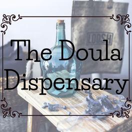 Show cover of The Doula Dispensary