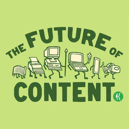Show cover of The Future of Content podcast