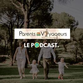 Show cover of Parents-Voyageurs : Le Podcast du voyage en famille