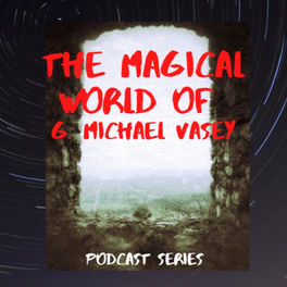 Show cover of The Magical World of G. Michael Vasey