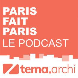 Show cover of Paris fait Paris, le podcast