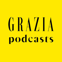 Show cover of Grazia Podcasts