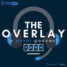 Show cover of The Overlay a poker podcast