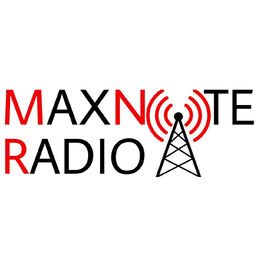 Show cover of MaxNote Radio Podcast