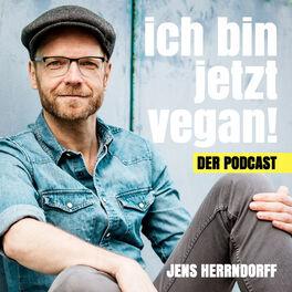 Show cover of Ich bin jetzt vegan! Dein Podcast für ein gesundes, glückliches und nachhaltiges Leben