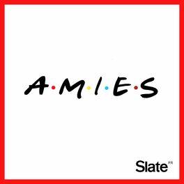 Show cover of AMIES, à la découverte de Friends