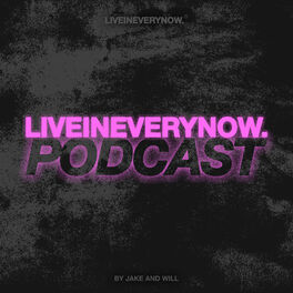 Show cover of LIVEINEVERYNOW. Podcast