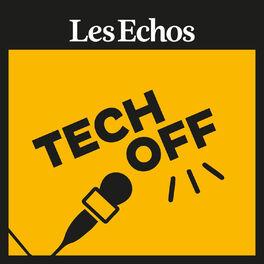 Show cover of Tech-off - Les Echos