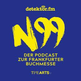 Show cover of N99 – Der Podcast zur Frankfurter Buchmesse