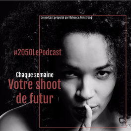 Show cover of #2050 Le Podcast
