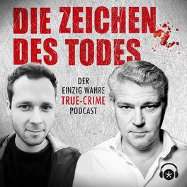 Show cover of Die Zeichen des Todes. Der einzig wahre True-Crime-Podcast