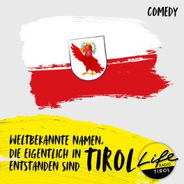 Show cover of Weltbekannte Namen, die eigentlich in Tirol entstanden sind