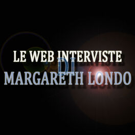 Show cover of Le Web Interviste di Margareth Londo