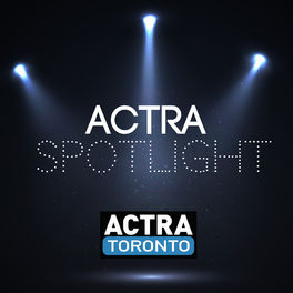 Show cover of ACTRA Spotlight