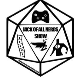 Show cover of Jack Of All Nerds Show