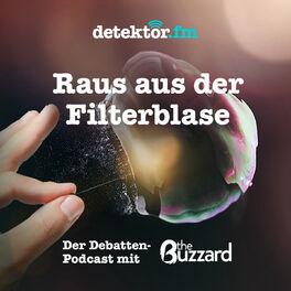 Show cover of Raus aus der Filterblase – Der Debatten-Podcast mit The Buzzard