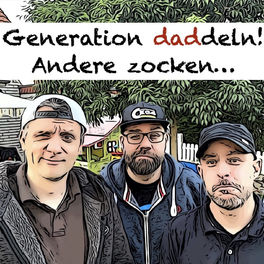 Show cover of Generation daddeln! Andere zocken...