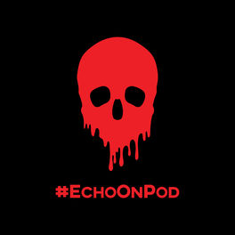 Show cover of Echo On: A True Crime Podcast