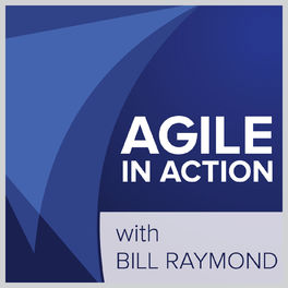 Show cover of Agile in Action with Bill Raymond